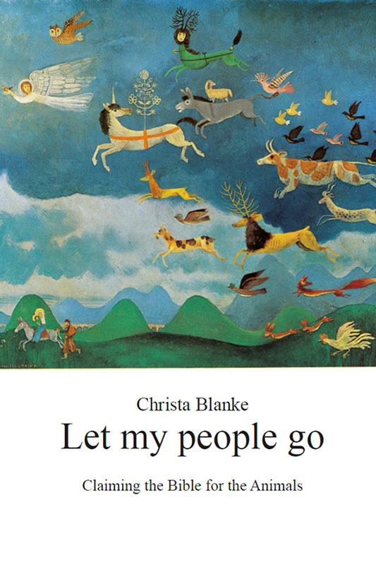 Buch: Let my People go - Claiming the Bible for the Animals