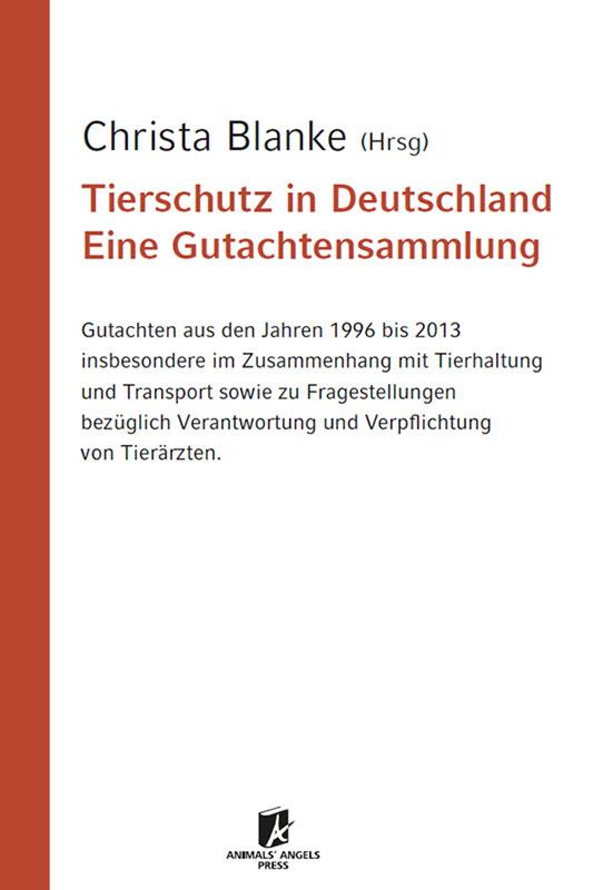 Buch: Tierschutz in Deutschland, eine Gutachtensammlung