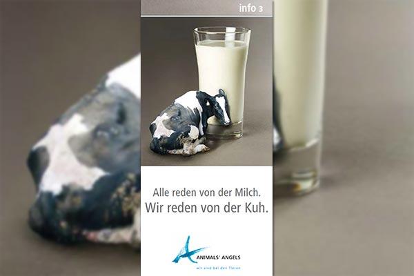Infoflyer: Alle reden von der Milch. Wir reden von der Kuh.