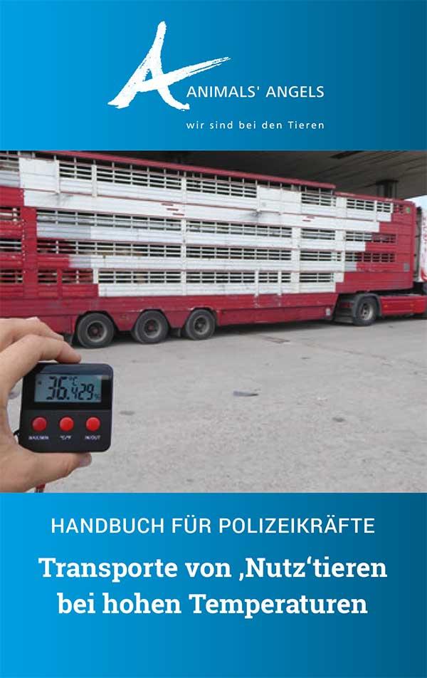 Polizeihandbuch: Tiertransporte bei Hitze